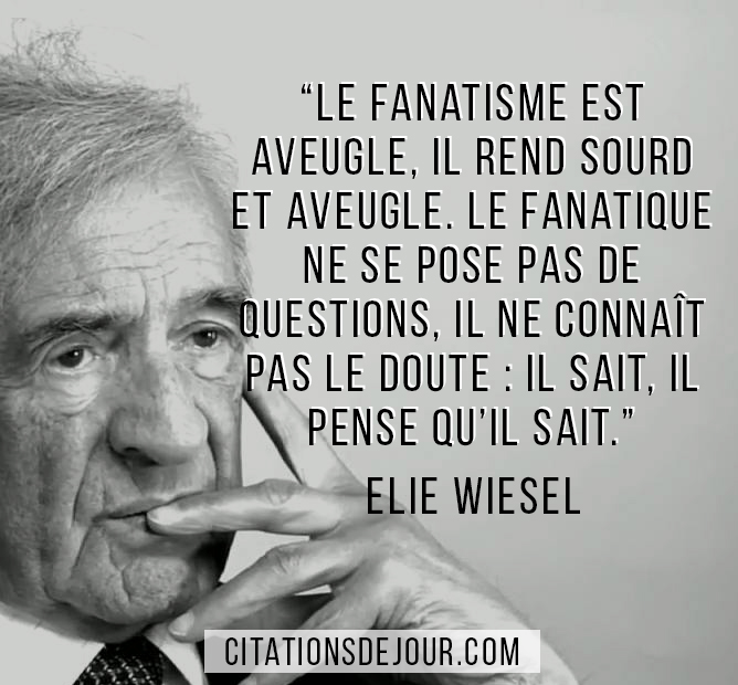 Citation-dElie-Wiesel-sur-le-fanatisme